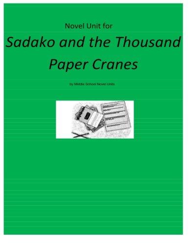 Novel Unit for Sadako and the Thousand Paper Cranes