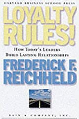 Loyalty Rules! How Leaders Build Lasting Relationships Hardcover