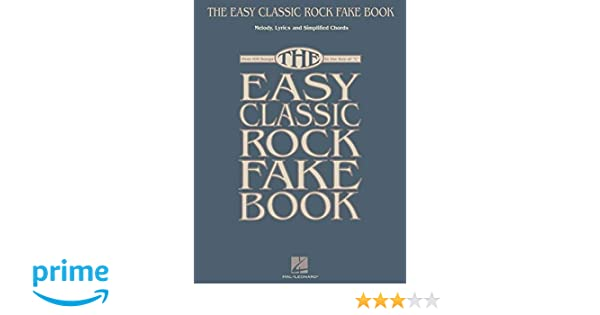 The Easy Classic Rock Fake Book Melody Lyrics Simplified Chords