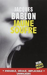 Jaune soufre, Bablon, Jacques