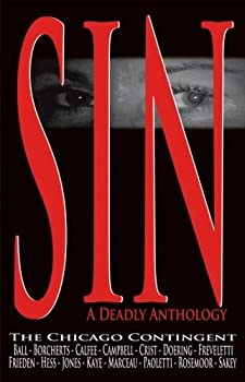 SIN: A Deadly Anthology 0974793469 Book Cover