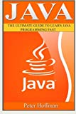 img - for Java: The Ultimate Guide to Learn Java and SQL Programming (Programming, Java, Database, Java for dummies, coding books, java programming) (HTML, ... Developers, Coding, CSS, PHP) (Volume 4) book / textbook / text book