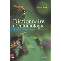 Dictionnaire d'entomologie : Anatomie, systématique, biologie