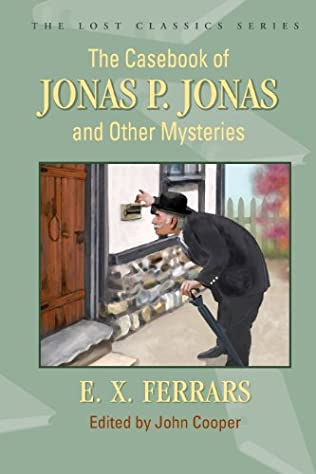 book cover of The Casebook of Jonas P. Jonas and Other Mysteries