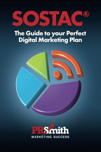 SOSTAC(r) Guide To Your Perfect Digital Marketing PLan: save time save  money with a crystal clear plan: Volume 3: Amazon.co.uk: Smith, Mr P R:  9780956106841: Books