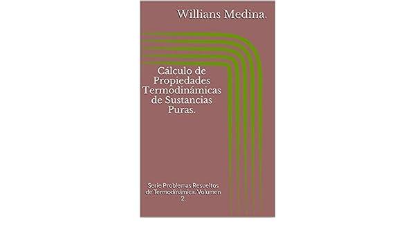 Amazon.com: Cálculo de Propiedades Termodinámicas de Sustancias Puras.: Serie Problemas Resueltos de Termodinámica. Volumen 2.