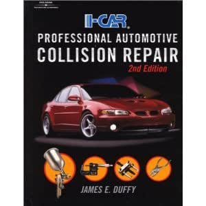 I-Car Professional Automotive Collision Repair, 2nd Edition