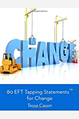 80 EFT Tapping Statements for Change Paperback