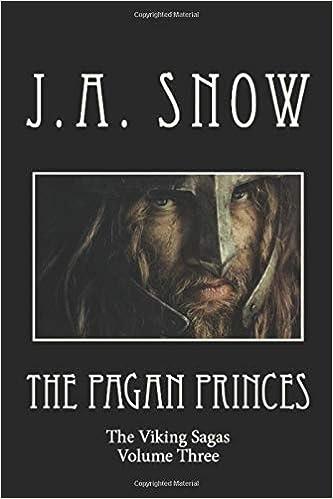 Volume Three of The Viking Sagas The Pagan Princes
