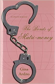The Bonds of Matri-Money (Avalon Romance)