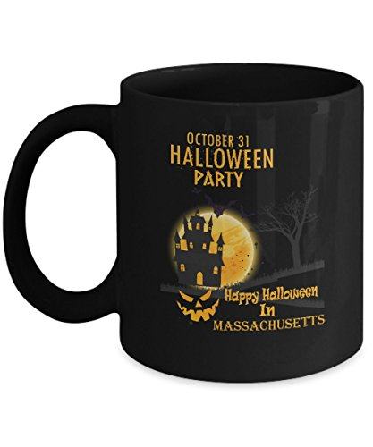 Hilarious halloween, party gifts mug - Happy Halloween In Massachusetts - Novelty gift For For Girlfriend On Halloween Day - Black 11oz heat resistant coffee -