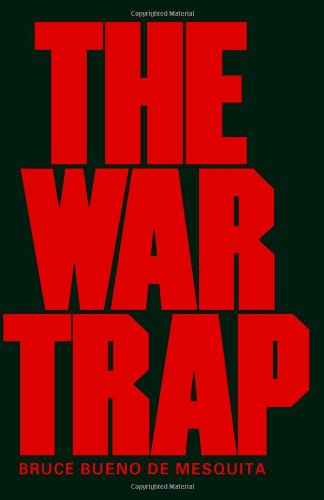 Book cover from The War Trap by Bruce Bueno de Mesquita