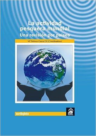 Actividad Pesquera Mundial Revisi (Estudios Marítimos)