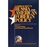 Gorbachev's Russia And American Foreign Policy