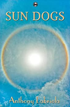 Sun Dogs by [Labriola, Anthony]