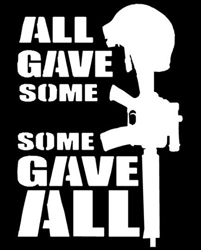 Makarios LLC All Gave Some Some Gave All Military Decal Vinyl Sticker Cars Trucks Vans Walls Laptop MKR| WHITE |3.5 x 5.5 IN|MKR176 (All Gave Some Some Gave All Tattoo)