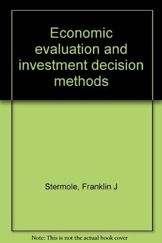 Economic evaluation and investment decision methods