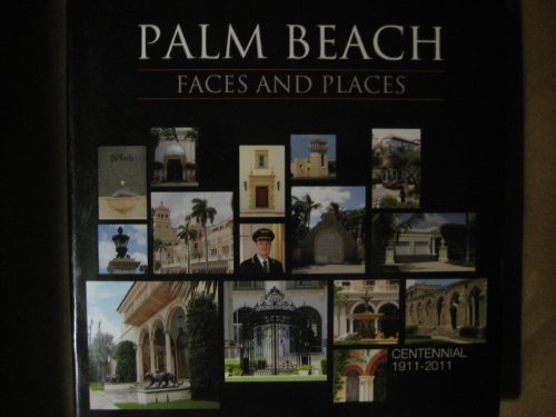 Palm Beach: Faces and Places: Centennial - Place Beach City Palm