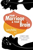 img - for Your Marriage and Your Brain book / textbook / text book