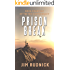 Prison Break (The RIM Confederacy Book 14)