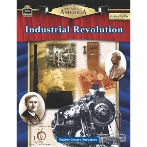 Spotlight on America: Industrial Revolution [Paperback] Tch Ed. Robert W Smith