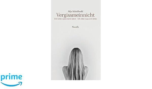 Vergissmeinnicht German Edition Silja Schießwohl