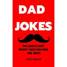Dad Jokes: The World's Best Pocket-Sized Dad Puns and Jokes