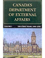 Canada's Department of External Affairs, Volume 1: The Early Years, 1909-1946