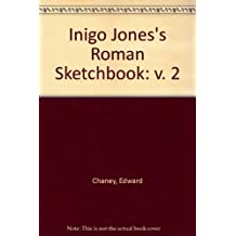 Inigo Jones's Roman Sketchbook: v. 2