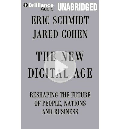 Download The New Digital Age: Reshaping the Future of People, Nations and Business (CD-Audio) - Common pdf epub