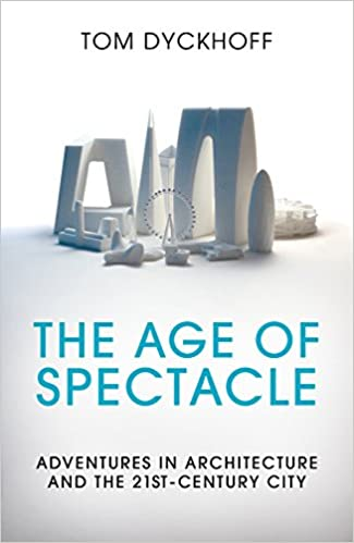 The Age of Spectacle book cover