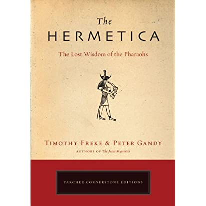 the hermetica the lost wisdom of the pharaohs