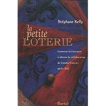Petite loterie (La): Comment Couronne obtenu collab. Canada