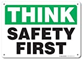 Think Safety First Sign - 10'x14' - .040 Rust Free Aluminum - Made in USA - UV Protected and Weatherproof - A82-141AL