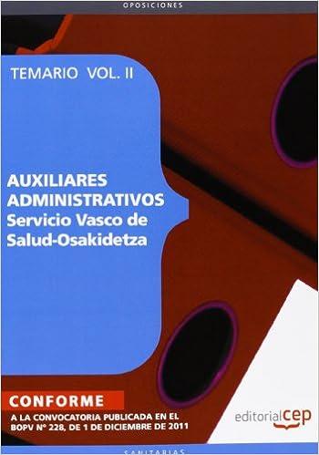 AUXILIARES ADMINISTRATIVOS DE OSAKIDETZA Temario Vol.2