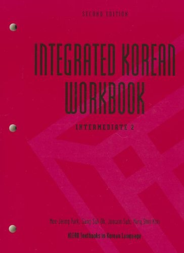 Integrated Korean:Intermediate 2 Wkbk.