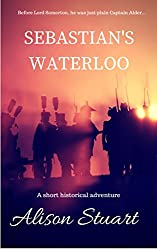 Sebastian's Waterloo: A short historical adventure
