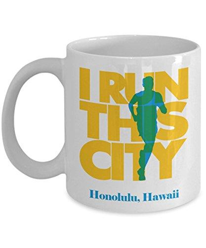 I Run Honolulu City, Hawaii Running Coffee & Tea Gift Mug For A Long Distance Marathon Runner