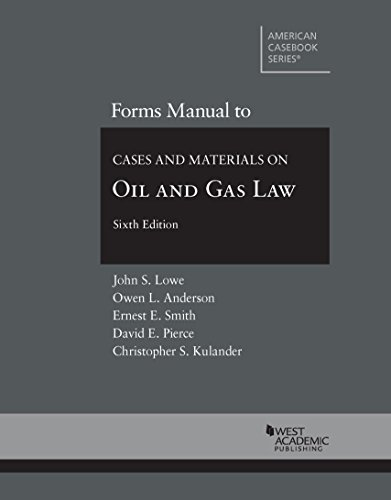 Forms Manual to Cases and Materials on Oil and Gas Law (Coursebook)