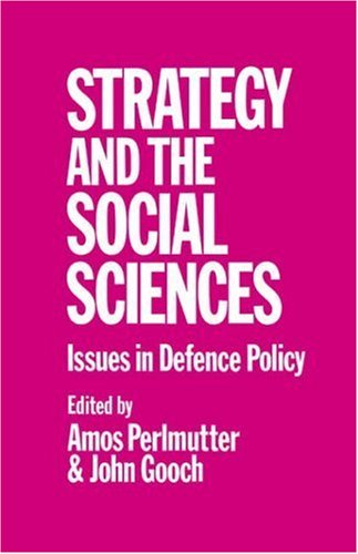 Download Strategy and the Social Sciences: Issues in Defence Policy Pdf
