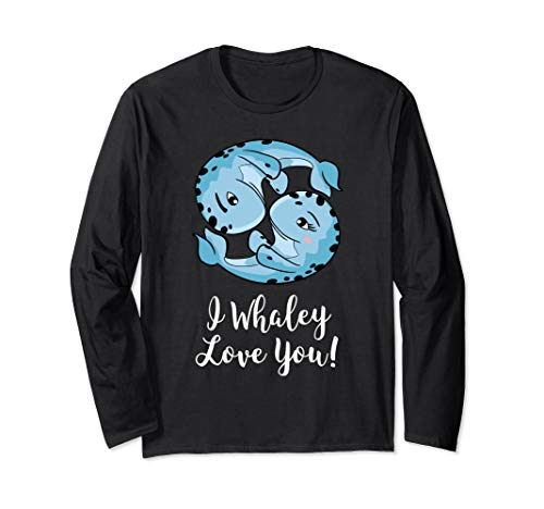 I Whaley Love You Romantic Valentine's Day Long Sleeve -