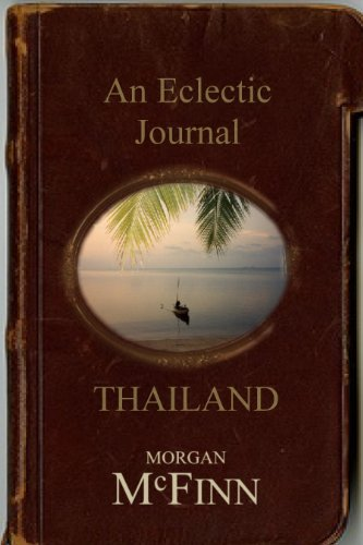 Book: An Eclectic Journal... Thailand by Morgan McFinn
