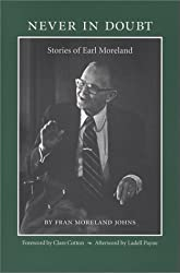 Never in Doubt: Stories of Earl Moreland