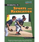 Working in Sports and Recreation, Barbara Lee, 0822517620