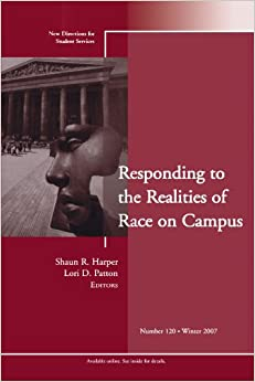 Book Responding to the Realities of Race on Campus: New Directions for Student Services, Number 120