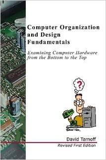 Computer Organization And Design Fundamentals David Tarnoff 9781411636903 Amazon Com Books