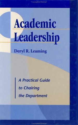 Academic Leadership: A Practical Guide to Chairing the Department (JB - Anker)
