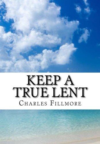 Download Keep a True Lent PDF