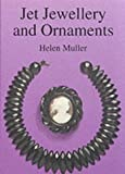 Jet Jewellery and Ornaments (Shire Library)