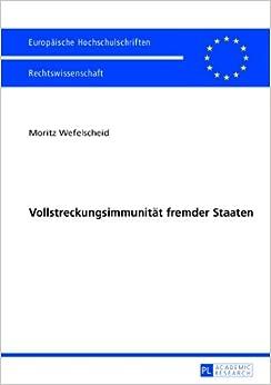 Book Vollstreckungsimmunitaet Fremder Staaten (Europaeische Hochschulschriften / European University Studie)
